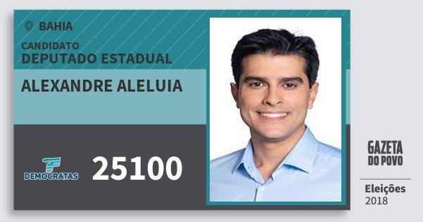 Santinho Alexandre Aleluia 25100 (DEM) Deputado Estadual   Bahia   Eleições 2018