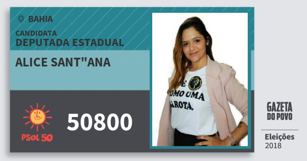 "Santinho Alice Sant""ana 50800 (PSOL) Deputada Estadual | Bahia | Eleições 2018"
