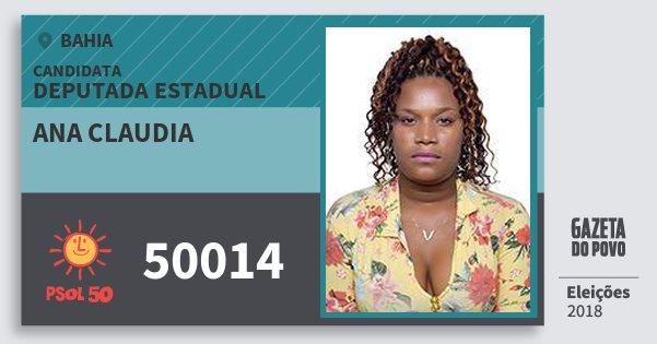 Santinho Ana Claudia 50014 (PSOL) Deputada Estadual | Bahia | Eleições 2018