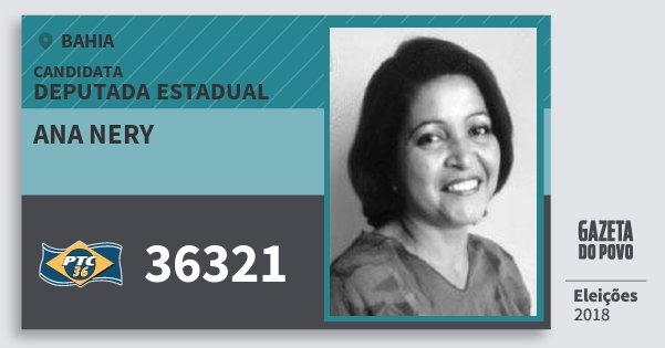 Santinho Ana Nery 36321 (PTC) Deputada Estadual | Bahia | Eleições 2018
