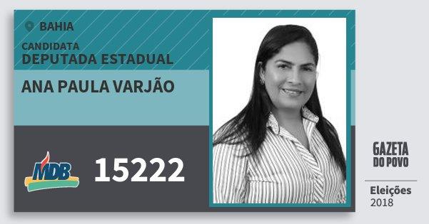 Santinho Ana Paula Varjão 15222 (MDB) Deputada Estadual | Bahia | Eleições 2018