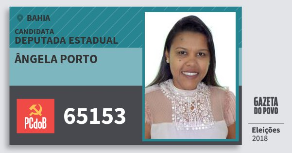 Santinho Ângela Porto 65153 (PC do B) Deputada Estadual | Bahia | Eleições 2018