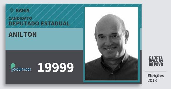Santinho Anilton 19999 (PODE) Deputado Estadual | Bahia | Eleições 2018
