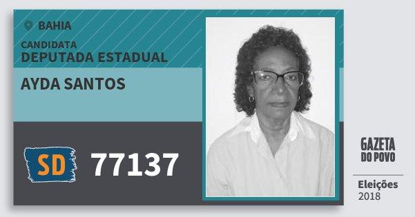 Santinho Ayda Santos 77137 (SOLIDARIEDADE) Deputada Estadual | Bahia | Eleições 2018