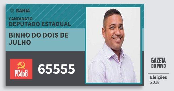 Santinho Binho do Dois de Julho 65555 (PC do B) Deputado Estadual | Bahia | Eleições 2018