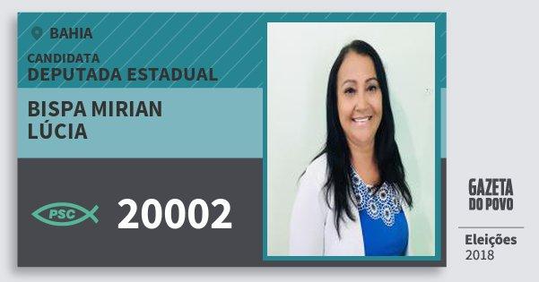 Santinho Bispa Mirian Lúcia 20002 (PSC) Deputada Estadual | Bahia | Eleições 2018