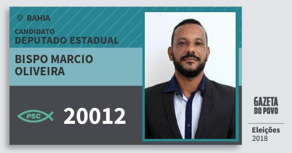 Santinho Bispo Marcio Oliveira 20012 (PSC) Deputado Estadual | Bahia | Eleições 2018