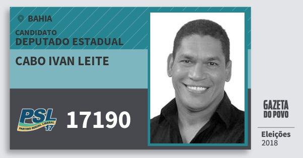 Santinho Cabo Ivan Leite 17190 (PSL) Deputado Estadual | Bahia | Eleições 2018