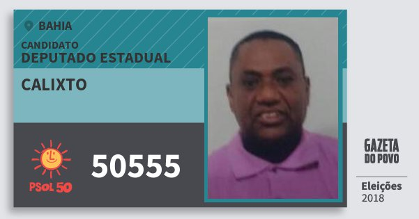 Santinho Calixto 50555 (PSOL) Deputado Estadual | Bahia | Eleições 2018