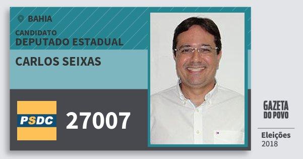 Santinho Carlos Seixas 27007 (DC) Deputado Estadual | Bahia | Eleições 2018