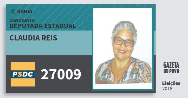 Santinho Claudia Reis 27009 (DC) Deputada Estadual | Bahia | Eleições 2018