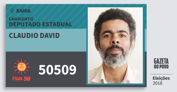Santinho Claudio David 50509 (PSOL) Deputado Estadual | Bahia | Eleições 2018