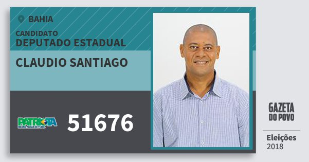 Santinho Claudio Santiago 51676 (PATRI) Deputado Estadual | Bahia | Eleições 2018