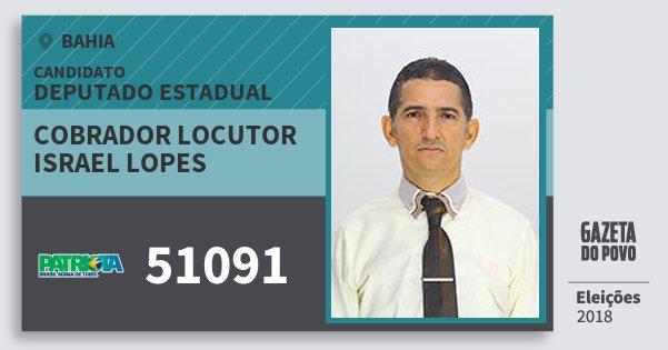 Santinho Cobrador Locutor Israel Lopes 51091 (PATRI) Deputado Estadual | Bahia | Eleições 2018