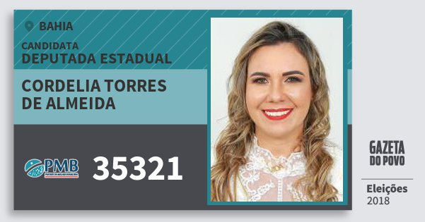Santinho Cordelia Torres de Almeida 35321 (PMB) Deputada Estadual | Bahia | Eleições 2018