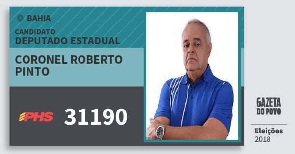 Santinho Coronel Roberto Pinto 31190 (PHS) Deputado Estadual | Bahia | Eleições 2018