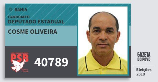 Santinho Cosme Oliveira 40789 (PSB) Deputado Estadual | Bahia | Eleições 2018