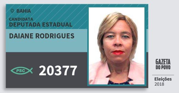 Santinho Daiane Rodrigues 20377 (PSC) Deputada Estadual | Bahia | Eleições 2018