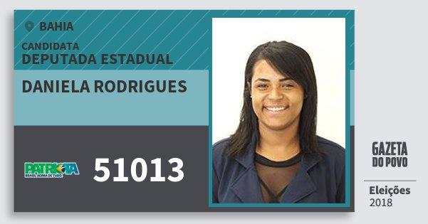 Santinho Daniela Rodrigues 51013 (PATRI) Deputada Estadual | Bahia | Eleições 2018