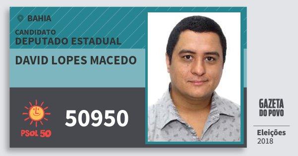 Santinho David Lopes Macedo 50950 (PSOL) Deputado Estadual | Bahia | Eleições 2018