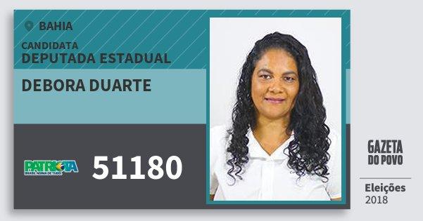 Santinho Debora Duarte 51180 (PATRI) Deputada Estadual | Bahia | Eleições 2018