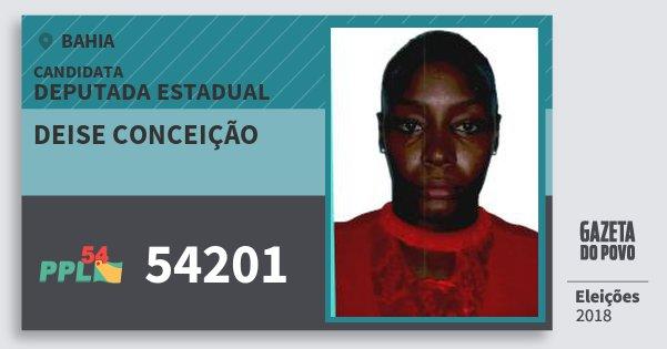 Santinho Deise Conceição 54201 (PPL) Deputada Estadual | Bahia | Eleições 2018