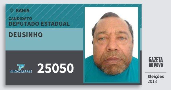 Santinho Deusinho 25050 (DEM) Deputado Estadual | Bahia | Eleições 2018