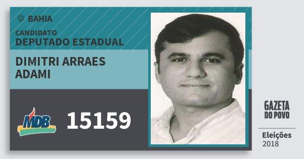 Santinho Dimitri Arraes Adami 15159 (MDB) Deputado Estadual | Bahia | Eleições 2018