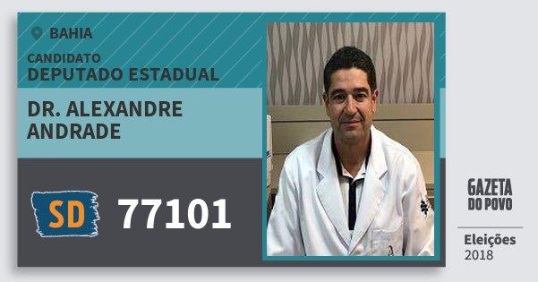 Santinho Dr. Alexandre Andrade 77101 (SOLIDARIEDADE) Deputado Estadual | Bahia | Eleições 2018