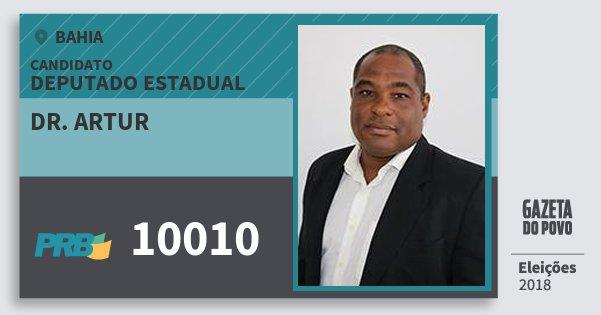 Santinho Dr. Artur 10010 (PRB) Deputado Estadual | Bahia | Eleições 2018