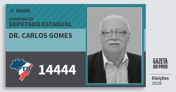 Santinho Dr. Carlos Gomes 14444 (PTB) Deputado Estadual | Bahia | Eleições 2018