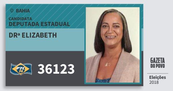 Santinho Drª Elizabeth 36123 (PTC) Deputada Estadual | Bahia | Eleições 2018