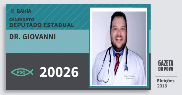 Santinho Dr. Giovanni 20026 (PSC) Deputado Estadual | Bahia | Eleições 2018