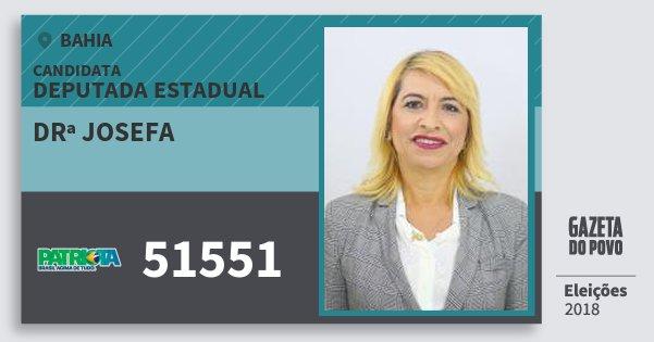 Santinho Drª Josefa 51551 (PATRI) Deputada Estadual | Bahia | Eleições 2018