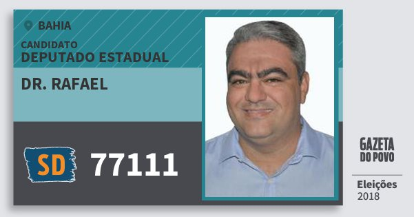 Santinho Dr. Rafael 77111 (SOLIDARIEDADE) Deputado Estadual | Bahia | Eleições 2018