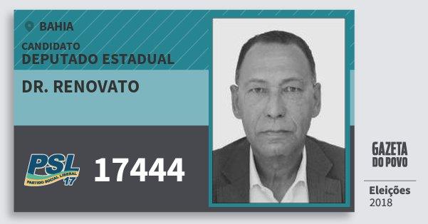 Santinho Dr. Renovato 17444 (PSL) Deputado Estadual | Bahia | Eleições 2018