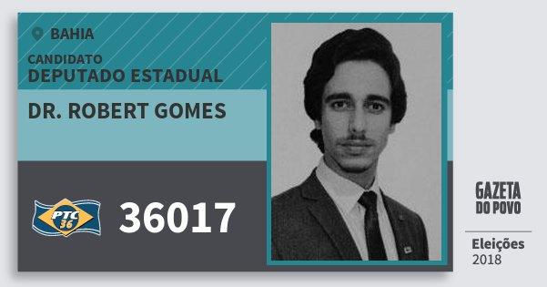 Santinho Dr. Robert Gomes 36017 (PTC) Deputado Estadual | Bahia | Eleições 2018
