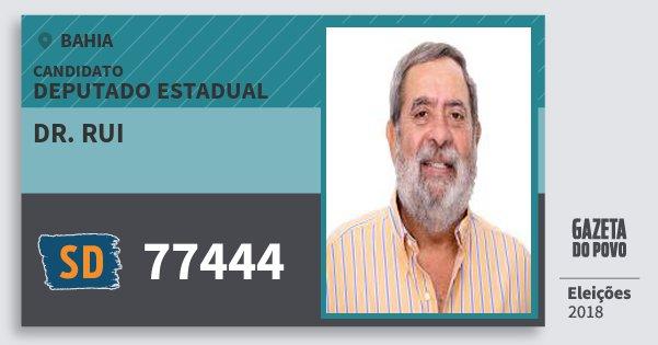 Santinho Dr. Rui 77444 (SOLIDARIEDADE) Deputado Estadual | Bahia | Eleições 2018