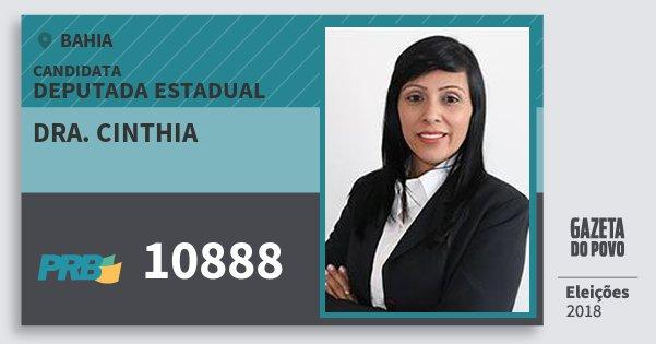 Santinho Dra. Cinthia 10888 (PRB) Deputada Estadual | Bahia | Eleições 2018
