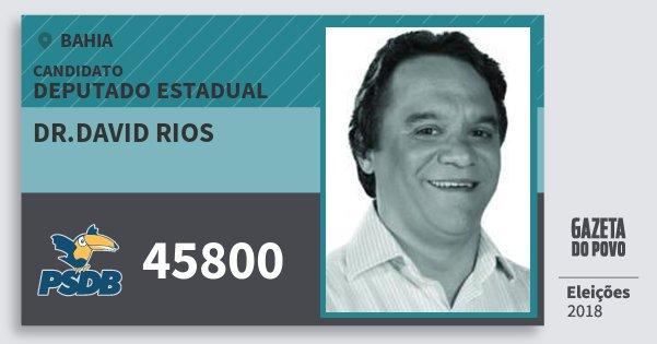 Santinho Dr.david Rios 45800 (PSDB) Deputado Estadual | Bahia | Eleições 2018