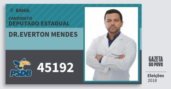 Santinho Dr.everton Mendes 45192 (PSDB) Deputado Estadual | Bahia | Eleições 2018