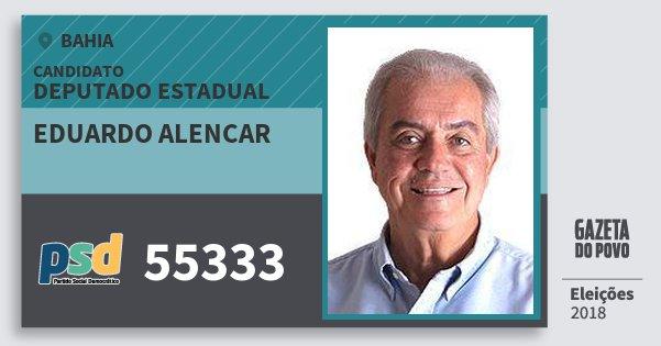 Santinho Eduardo Alencar 55333 (PSD) Deputado Estadual | Bahia | Eleições 2018