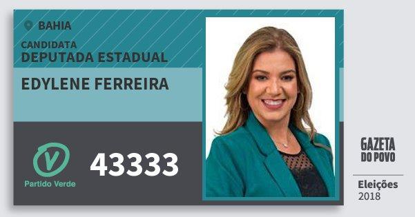 Santinho Edylene Ferreira 43333 (PV) Deputada Estadual | Bahia | Eleições 2018