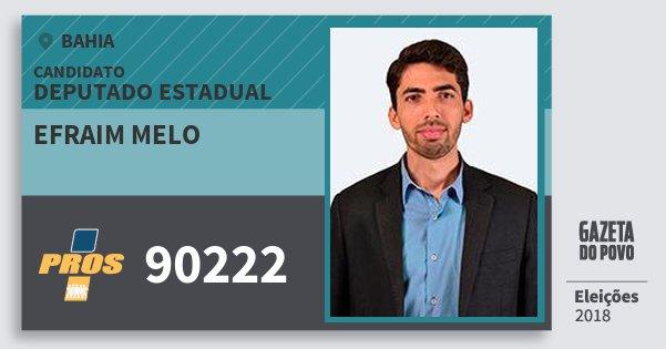Santinho Efraim Melo 90222 (PROS) Deputado Estadual | Bahia | Eleições 2018