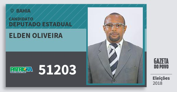 Santinho Elden Oliveira 51203 (PATRI) Deputado Estadual | Bahia | Eleições 2018