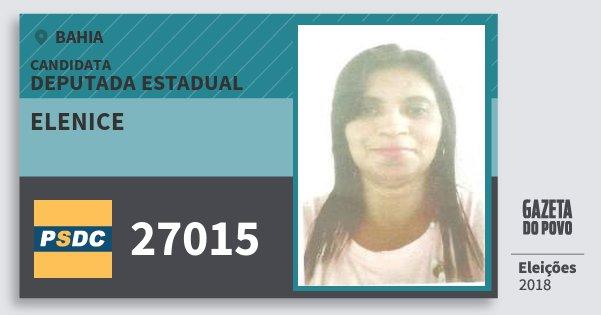 Santinho Elenice 27015 (DC) Deputada Estadual | Bahia | Eleições 2018