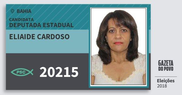 Santinho Eliaide Cardoso 20215 (PSC) Deputada Estadual | Bahia | Eleições 2018