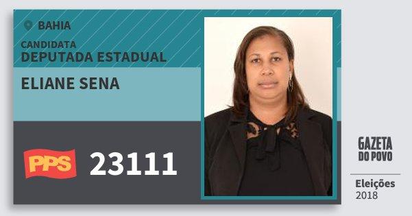 Santinho Eliane Sena 23111 (PPS) Deputada Estadual | Bahia | Eleições 2018