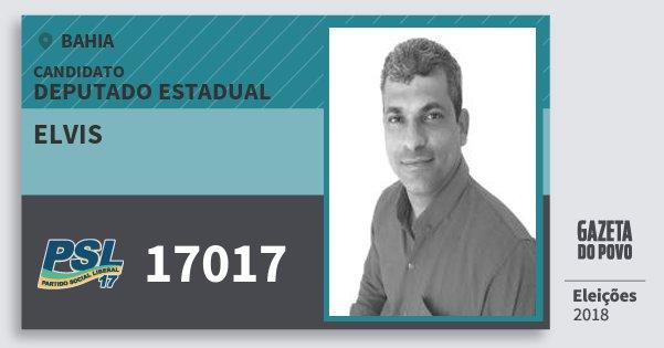 Santinho Elvis 17017 (PSL) Deputado Estadual | Bahia | Eleições 2018