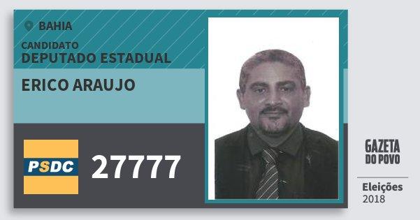 Santinho Erico Araujo 27777 (DC) Deputado Estadual | Bahia | Eleições 2018
